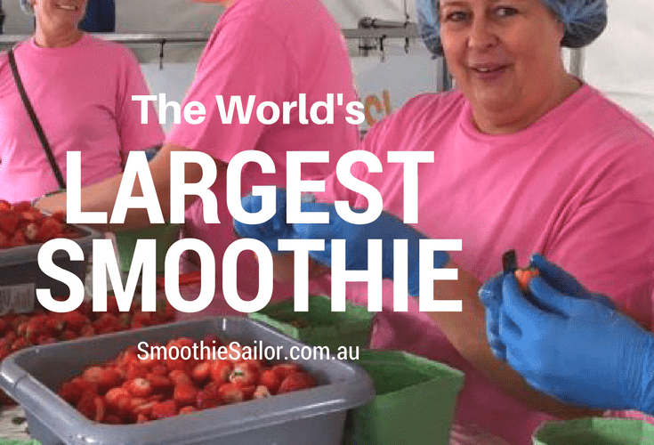 World's-Largest-Smoothie-Record | SmoothieSailor.com.au
