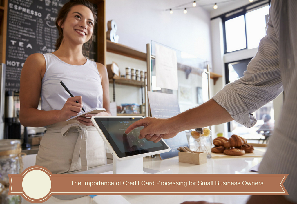 Credit Card Processing for Small Business Owners