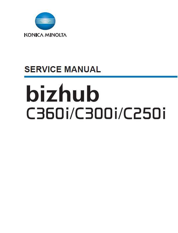 Konica Minolta BIZHUB C250i/C300i/C360i Service Manual