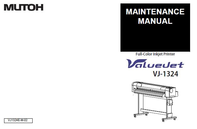 Mutoh VJ-1324 Service Manual :: Mutoh Printers & Plotters
