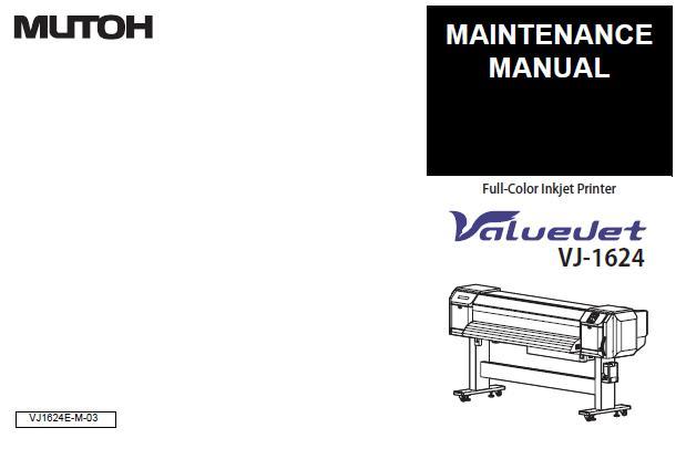 Mutoh VJ-1624 Service Manual :: Mutoh Printers & Plotters