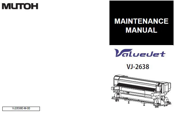 Mutoh VJ-2638 Service Manual :: Mutoh Printers & Plotters