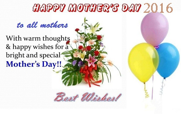 Happy Mothers Day 2016 Wishes To All Mothers