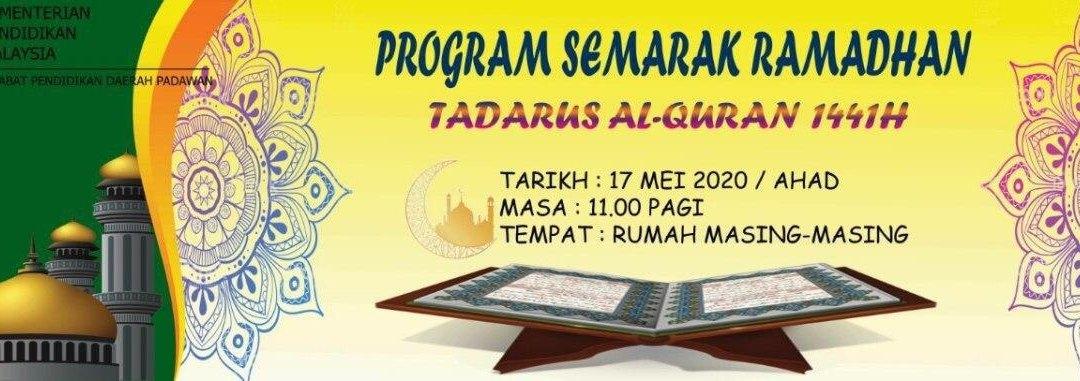 Program Semarak Ramadan dengan bertadarus Al Quran 30 juzuk. (Live Google Meet)