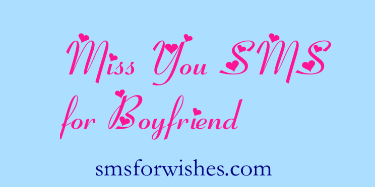Miss You SMS for Boyfriend