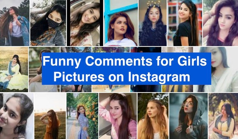 Funny Comments for Girls Pictures on Instagram