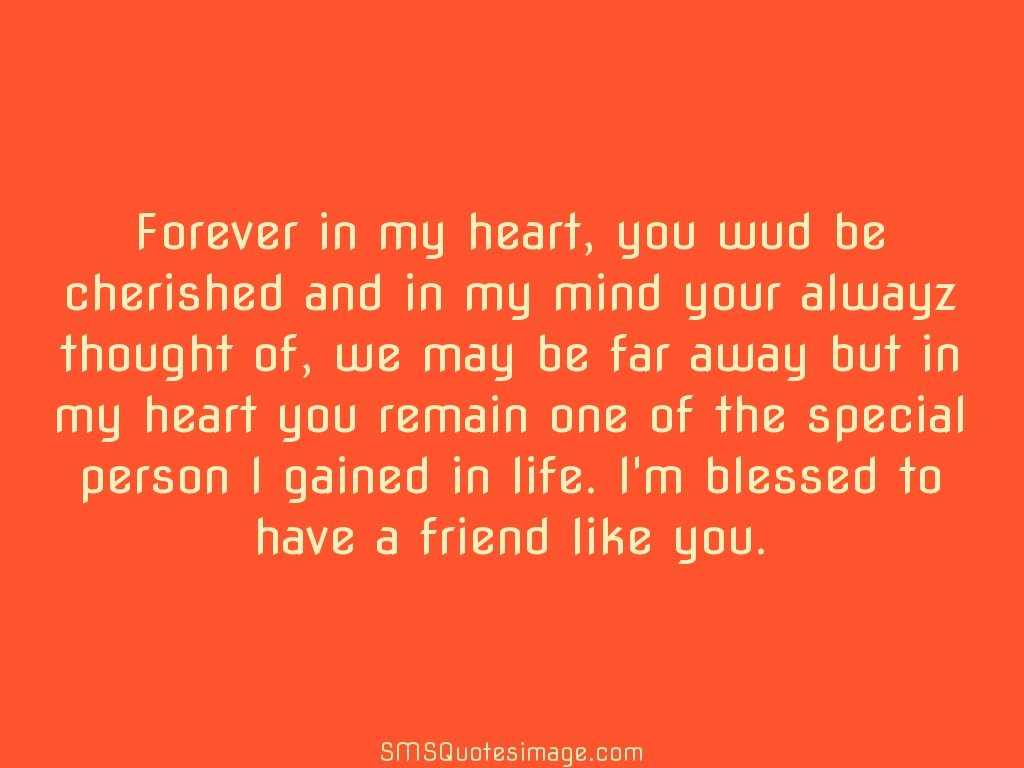 Friend So You Am Blessed Have I