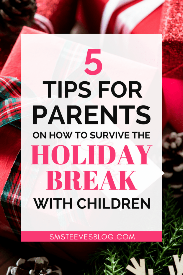 Parents, holiday breaks can be stressful! Here are some helpful tips on how to manage the holiday stress while the kids are home and off from school! #stress #relief #christmas #thanksgiving #parenting