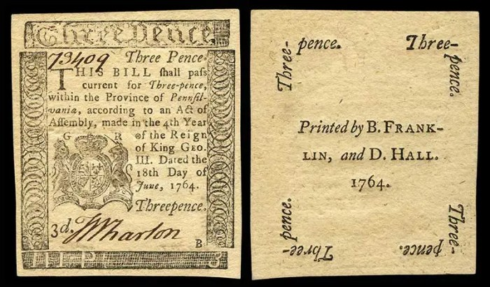 Obverse and reverse of a three pence note of paper currency issued by the Province of Pennsylvania and printed by Benjamin Franklin in 1764. (from Wikipedia)