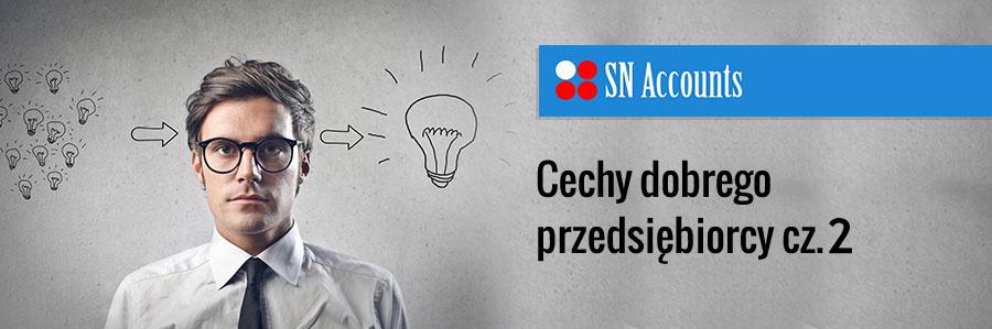 Cechy dobrego przedsiębiorcy cz. 2
