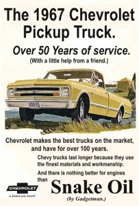 Trucks were made better in the old days. Snake Oil by Gadgetman restores lost power and gives better mileage to them all.