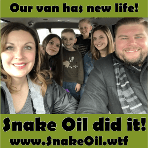 Snake Oil helps keep you safe on the roads with fewer breakdowns. Feel safer with a stronger engine.