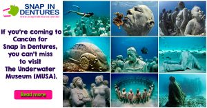 Snap in Dentures: What to visit when you're coming to Cancun.