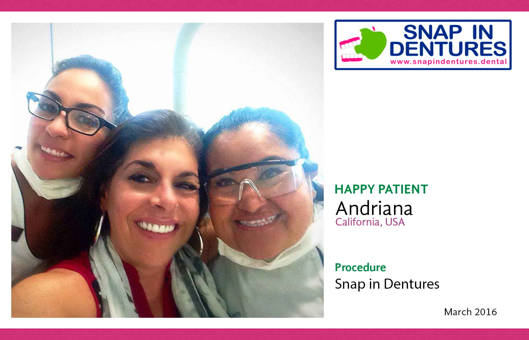 Snap in Dentures Happy Patient – Andriana