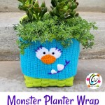 Free Pattern: Monster Planter Wrap