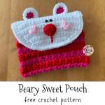 Free Pattern: Beary Sweet Pouch