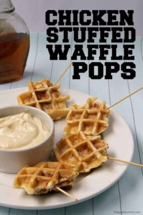 Chicken Stuffed Waffle Pops recipe - easy chicken and waffles appetizer on a stick!