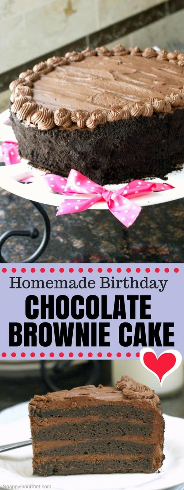 Homemade Birthday Chocolate Brownie Cake Recipe, an easy super moist from scratch layered chocolate brownie cake perfect for birthdays and special occasions!