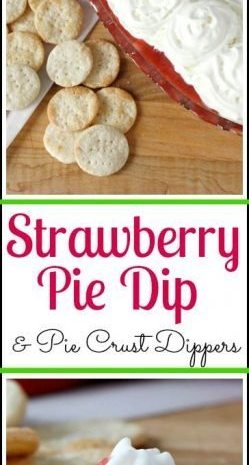 Strawberry Pie Dip & Pie Crust Dippers