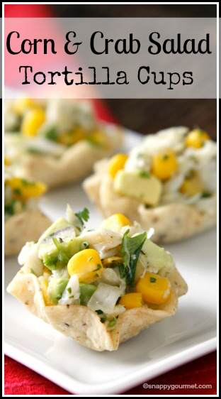 Corn and Crab Salad Tortilla Cups, an easy appetizer or snack recipe | snappygourmet.com