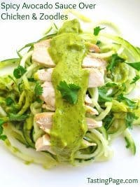 70+ Best Zucchini Recipes (Spicy Avocado Suace over Chicken and Zoodles Recipe) | SnappyGourmet.com