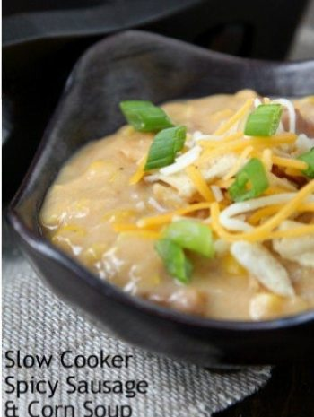 Slow Cooker Spicy Sausage & Corn Soup Recipe - an easy crockpot corn soup! SnappyGourmet.com