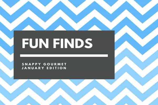 Fun Finds and Gift Ideas (January Edition) | SnappyGourmet.com