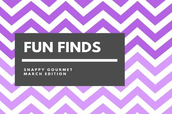 Fun Finds and Gift Ideas (March Edition) | SnappyGourmet.com