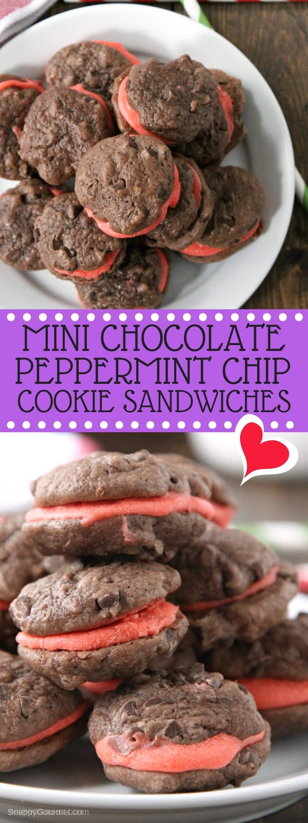 Mini Chocolate Peppermint Chip Cookie Sandwiches Recipe - easy chocolate and peppermint Christmas cookies! SnappyGourmet.com