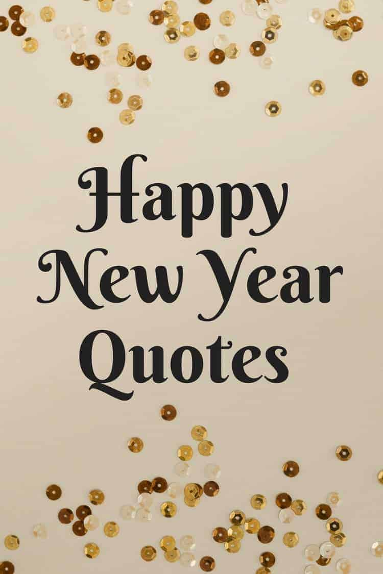 Happy New Year Quotes + Free Quotes Printable - Snappy Gourmet
