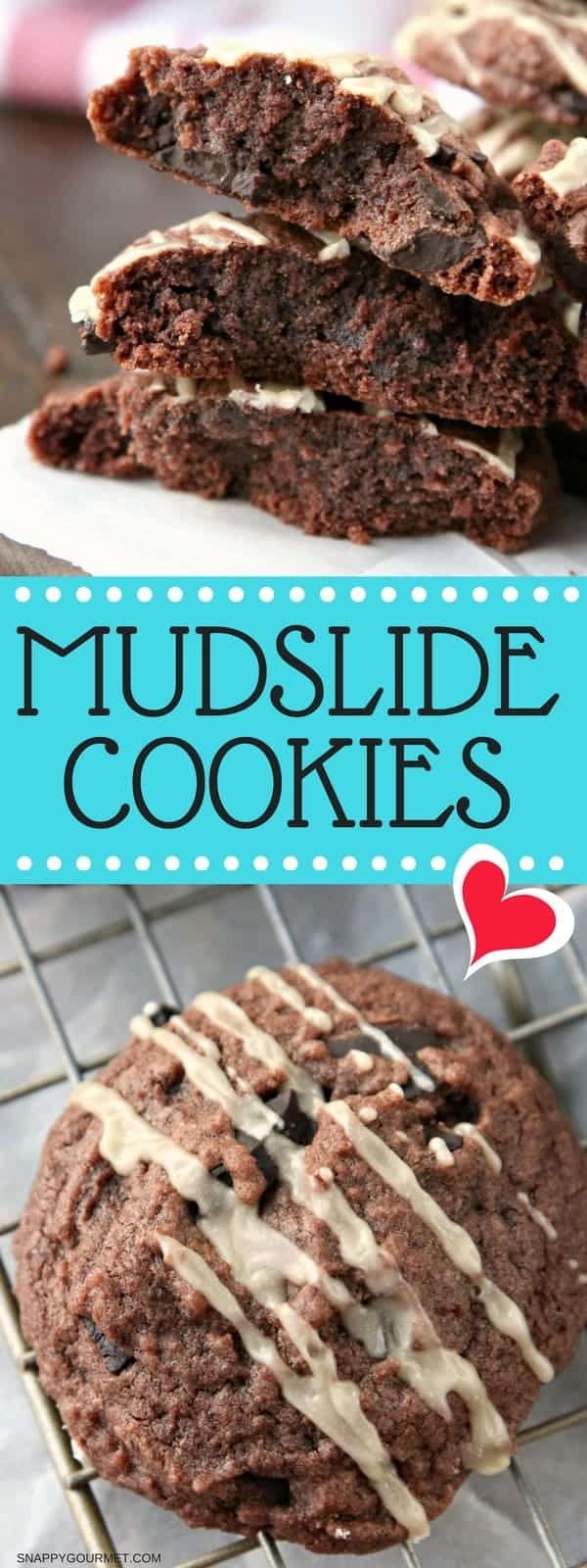 Mudslide Cookies Recipe - easy brownie cookie with Kahlua and Baileys Irish Cream just like a Mudslide Cocktail! #Mudslide #Cookie #Kahlua #SnappyGourmet