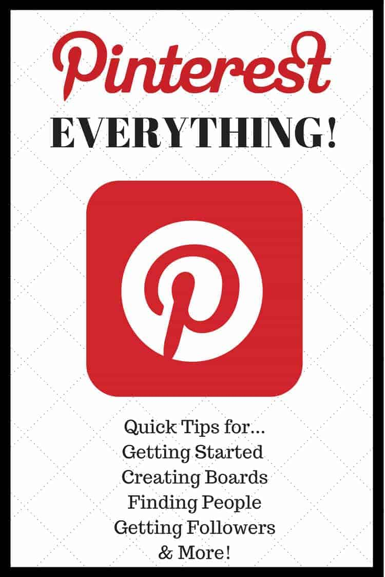 Pinterest Everything - How to get started on Pinterest, how to create and name boards, how to follow someone, how to get followers, and more. SnappyGourmet.com