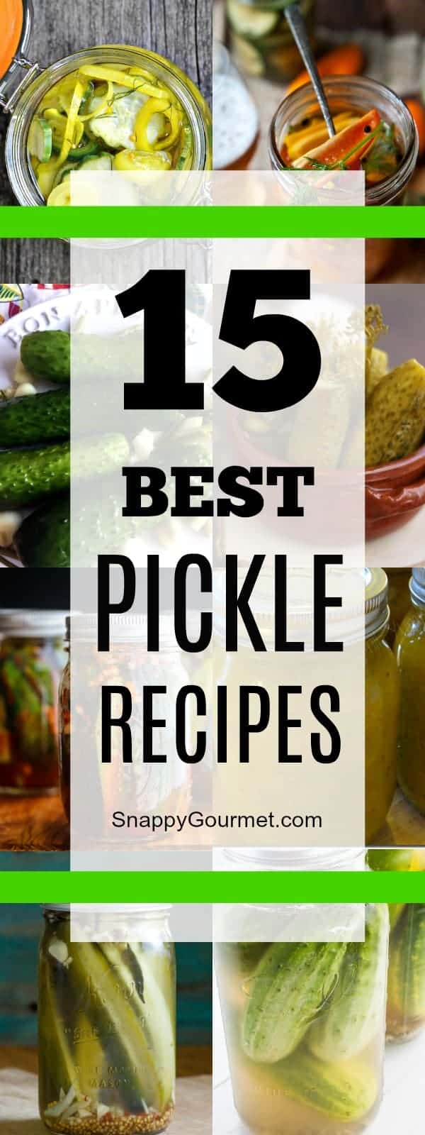 Best pickle recipes, 15 easy pickle recipes for the perfect snack and condiment. These easy homemade pickle recipes include dill pickles, sour pickles, bread and butter pickles, spicy pickles, and even Kool Aidpickles! #Pickles #Recipe #Condiment #SnappyGourmet #Homemade #Cucumbers