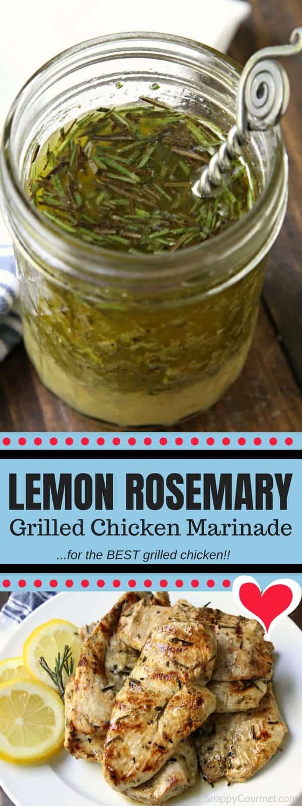 Lemon Rosemary Grilled Chicken Marinade - easy homemade marinade for the BEST grilled chicken! #Chicken #Marinade #Dinner #SnappyGourmet #Recipe #Lemon #Rosemary #Grill