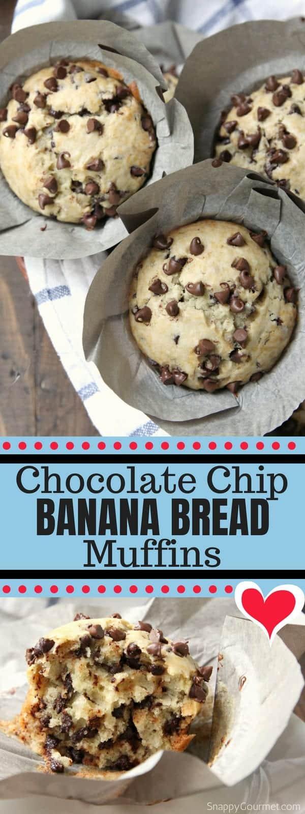 Chocolate Chip Banana Bread Muffins recipe, the best from scratch banana muffins loaded with chocolate chips! Super moist and easy to make! #BananaBread #Muffins #Breakfast #SnappyGourmet #ChocolateChips #Snack #Dessert #Homemade #FromScratch #Banana #Bread