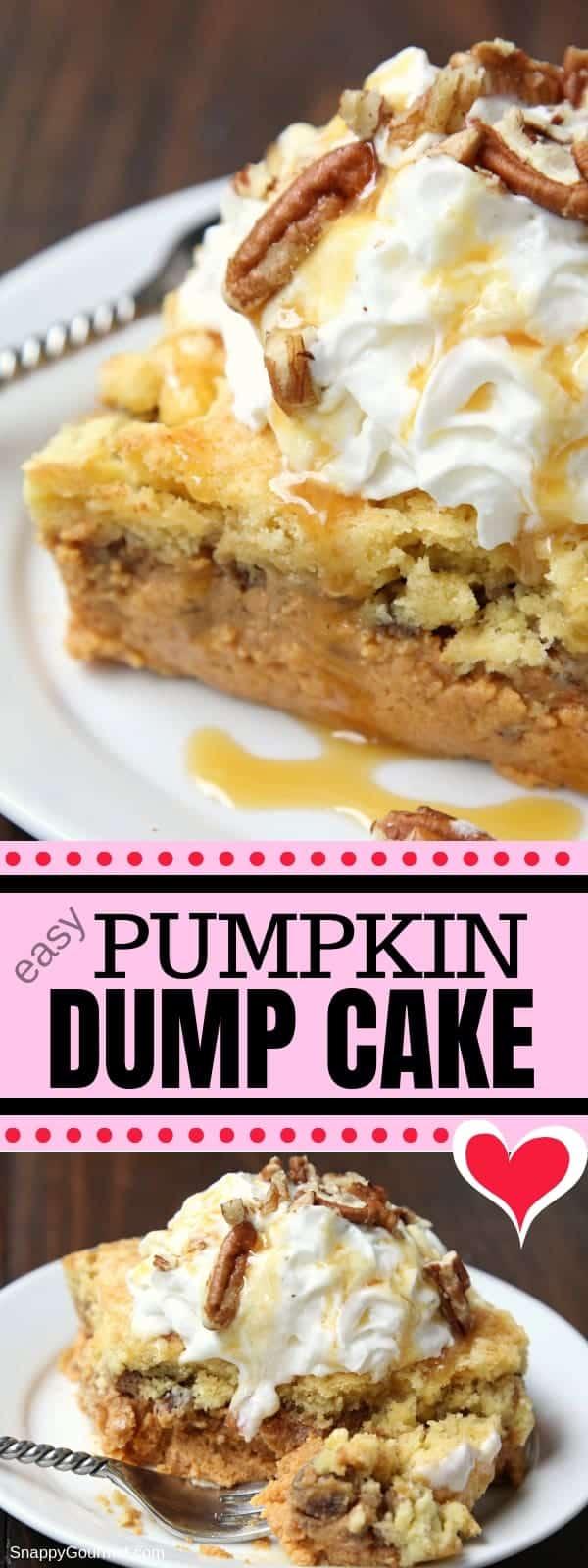 Pumpkin Dump Cake, easy dump cake recipe and cross between pumpkin pie and pumpkin crunch cake. BEST autumn dessert for parties, potlucks, and Thanksgiving! #Pumpking #Dessert #Cake #SnappyGourmet #Fall #Homemade #Recipe #Potluck #Thanksgiving #Pie