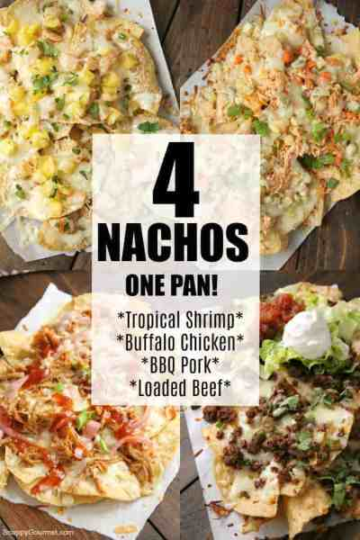Collage of Loaded Nachos, Shrimp Nachos, BBQ Nachos, and Buffalo Chicken Nachos recipes
