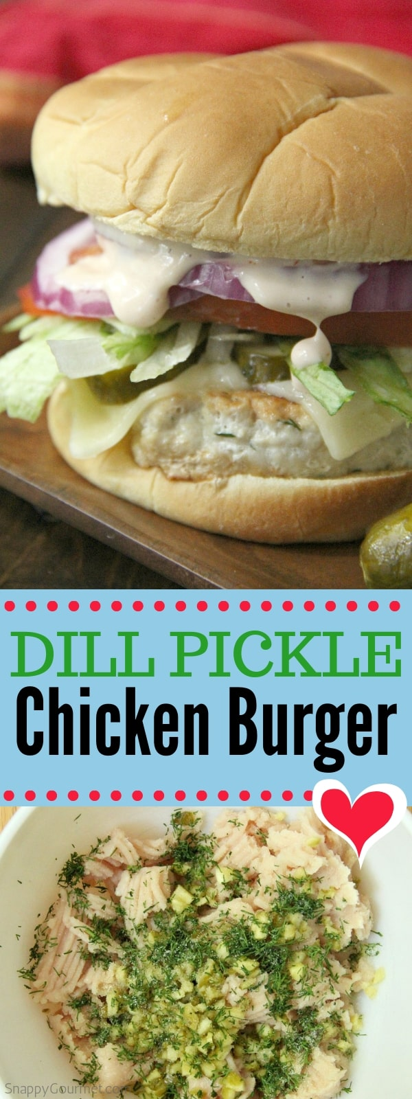 Dill Pickle Chicken Burger collage