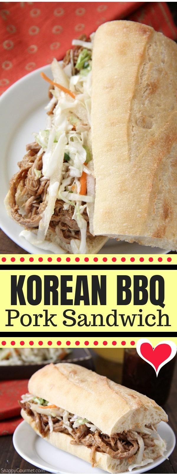 Korean BBQ Pork Sandwich collage