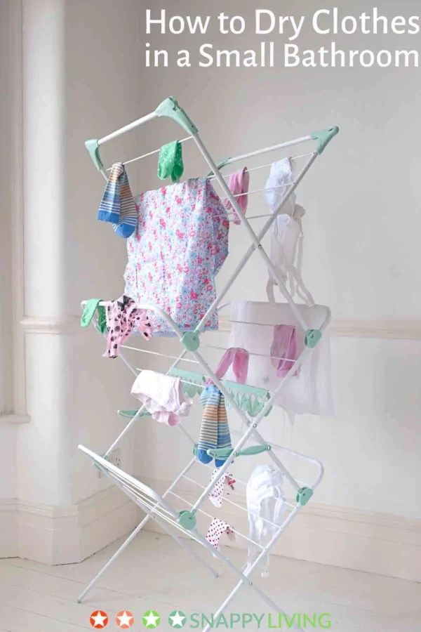 How to Dry Clothes in Small Bathrooms tricks and tips  Snappy Living