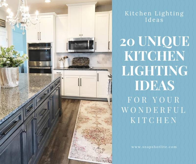 20 Unique Kitchen Lighting Ideas for Your Wonderful Kitchen