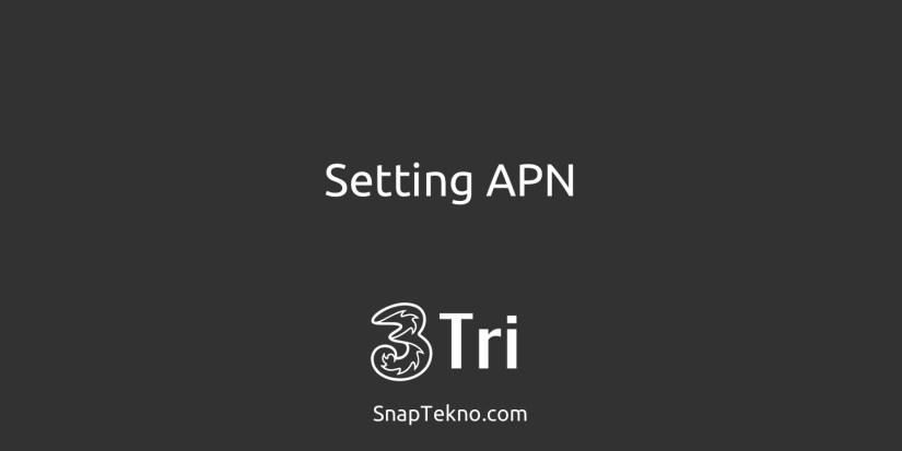 7 Settingan APN Tri (3) Tercepat di Android dan iPhone Terbaru