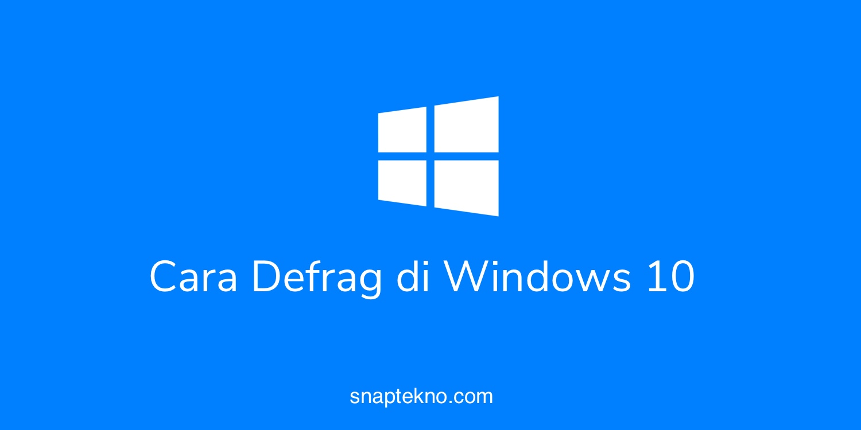 cara defrag hdd di windows 10