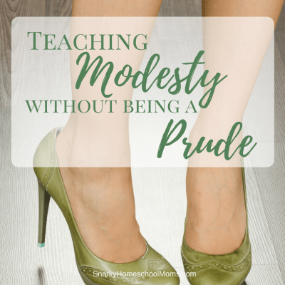 Teaching Modesty Without Being A Prude - Snarky Homeschool Moms Podcast
