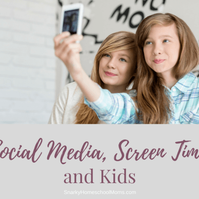 Social Media Screen Time and Kids - Snarky Homeschool Moms podcast