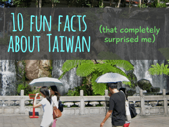 10 Fun Facts about Taiwan