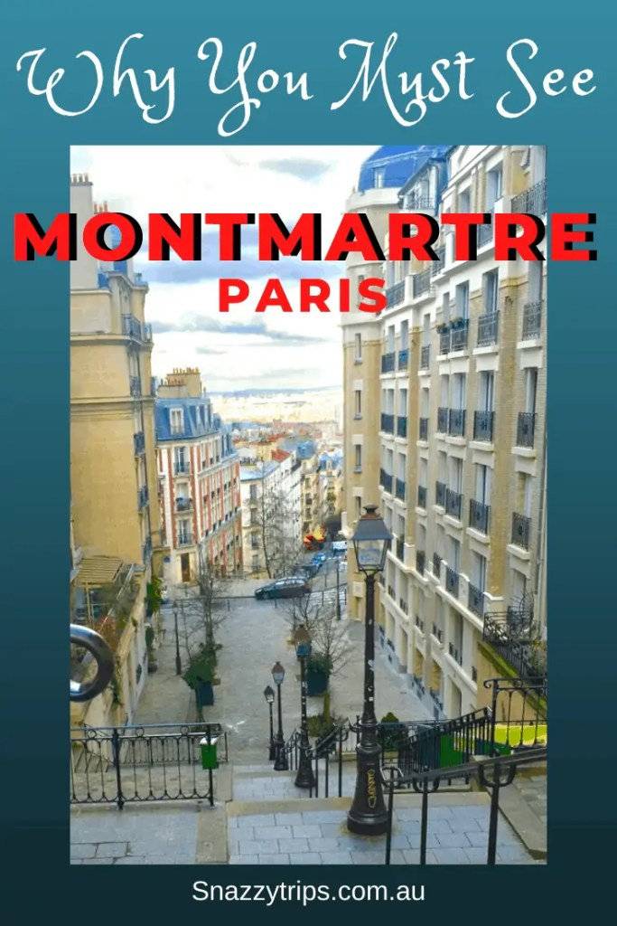 Why you must see Montmartre