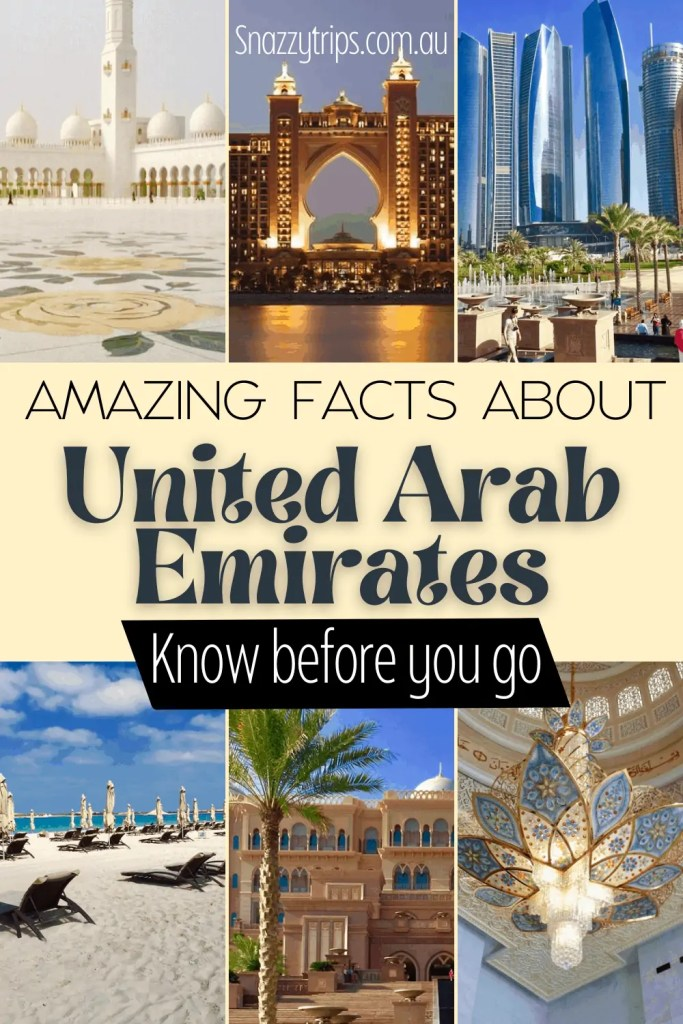 Amazing facts about United Arab Emirates know before you go Snazzy Trips