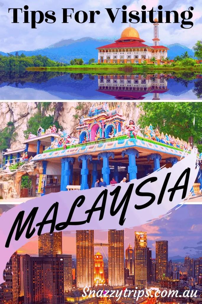 Visiting Malaysia Tips