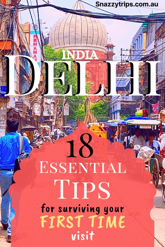 tips for surviving Delhi